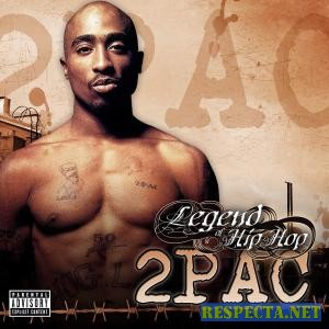 2Pac - Legend Of Hip Hop (2007)