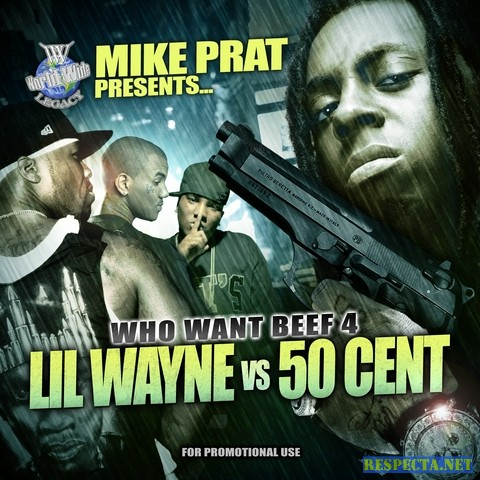Artists: Lil Wayne Vs 50 Cent Album: Worldwide Legacy Presents-Who Want Beef