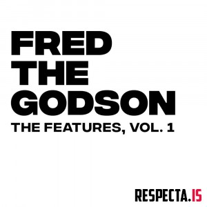 Fred The Godson - The Features Vol. 1