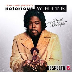 The Notorious B.I.G. & Barry White - Notorious White