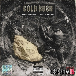 Willie the Kid & Klever Skemes - Gold Rush EP