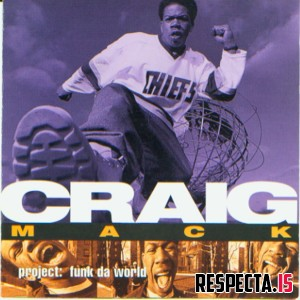 Craig Mack - Project: Funk Da World [320 kbps]