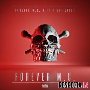 Forever M.C. & It's Different - Forever M.C