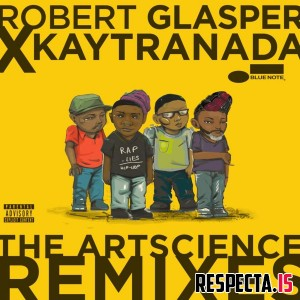Robert Glasper & Kaytranada - The ArtScience Remixes