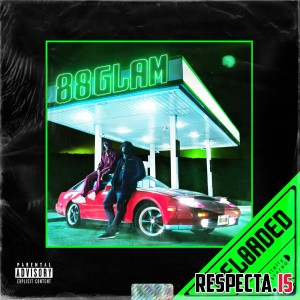 88GLAM (Derek Wise & 88Camino) - 88GLAM Reloaded