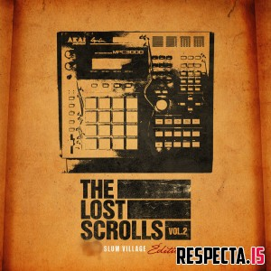 Slum Village - The Lost Scrolls Vol. 2 (Slum Village Edition)