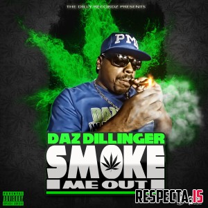 Daz Dillinger - Smoke Me Out