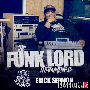 Erick Sermon - The Funk Lord Instrumentals