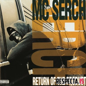 MC Serch - Return Of The Product