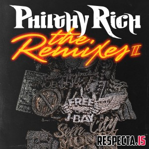 Philthy Rich - The Remixes 2