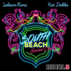 Salaam Remi & Kat Dahlia - South Beach Social Club