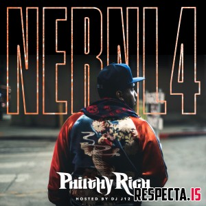 Philthy Rich - N.E.R.N.L. 4 (Not Enough Real Niggas Left 4)