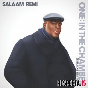 Salaam Remi - One: In the Chamber (Deluxe Edition)
