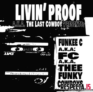 Livin' Proof - Funky Cowboys EP
