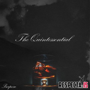 Purpose & B.B.Z Darney - The Quintessential