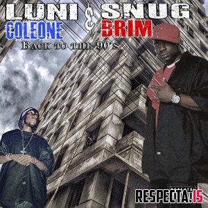 Luni Coleone & Snug Brim - Back to the 90's