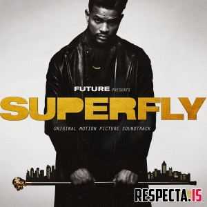 Future Presents: SUPERFLY (Original Motion Picture Soundtrack) (Deluxe) [320 kbps / iTunes / FLAC]