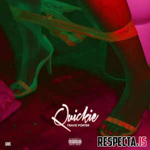 Travis Porter - Quickie EP