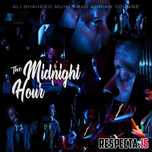 Ali Shaheed Muhammad & Adrian Younge - The Midnight Hour (Deluxe)