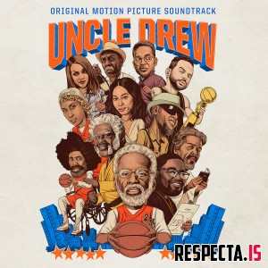 VA - Uncle Drew (Original Motion Picture Soundtrack) [320 kbps / iTunes]