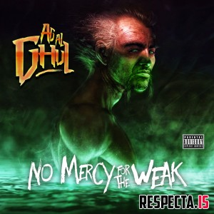 Agallah Don Bishop - Ag Al Ghul - No Mercy For The Weak