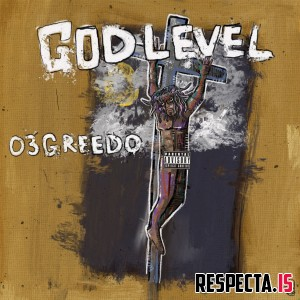 03 Greedo - God Level