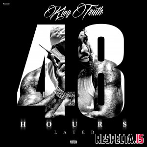 Trae tha Truth - 48 Hours Later