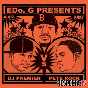 Edo. G presents DJ Premier vs Pete Rock