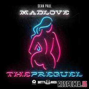 Sean Paul - Mad Love: The Prequel