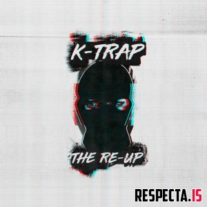 K-Trap - The Re-Up