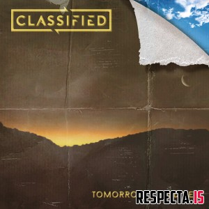 Classified - Tomorrow Could Be... EP