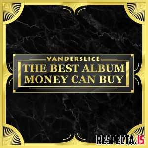Vanderslice - The Best Album Money Can Buy