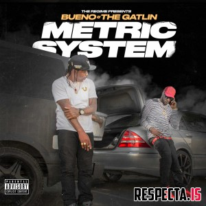 Bueno & The Gatlin - Metric System