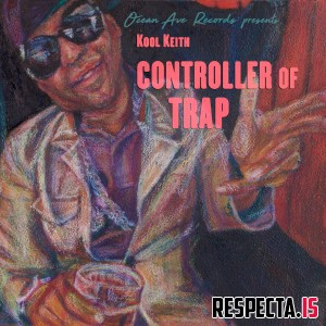 Kool Keith - Controller of Trap