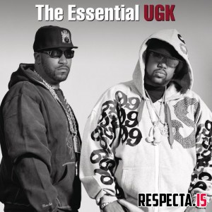 UGK - The Essential UGK