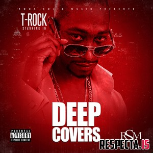 T-Rock - Deep Covers