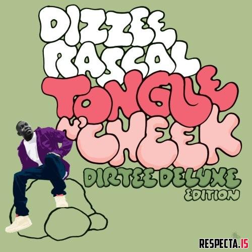 Dizzee rascal tongue n' cheek [dirtee deluxe edition] » respecta.
