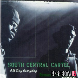 South Central Cartel - All Day Everyday (Remastered)