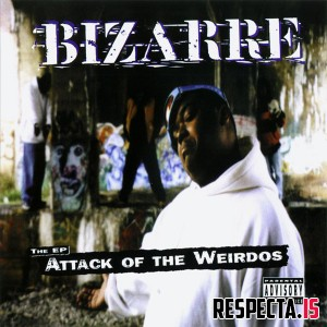 Bizarre - Attack Of The Weirdos The EP
