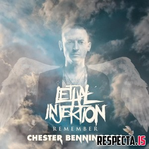 Lethal Injektion - Remember Chester Bennington (Deluxe)