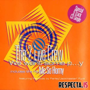 The 2 Live Crew - We Want Some Pussy (Australia CD5)