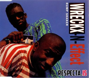 Wreckx-N-Effect feat. Teddy Riley - Rump Shaker (Europe CD5)