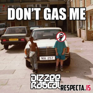 Dizzee Rascal - Don't Gas Me