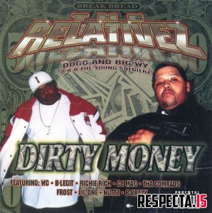 The Relativez - Dirty Money