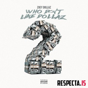 Zoey Dollaz - Who Don't Like Dollaz 2