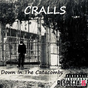 Cralls - Down in the Catacombs