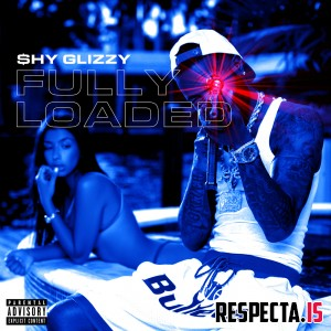 Shy Glizzy - Fully Loaded [320 kbps / iTunes]