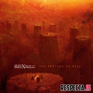 The Bad Seed & Nottz - The Prelude to Hell