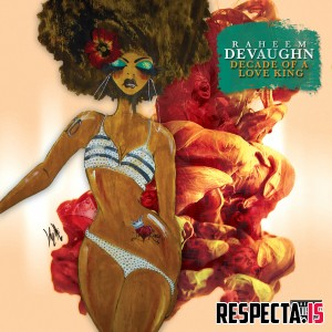 Raheem DeVaughn - Decade Of A Love King