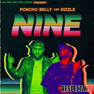 Poncho Belly & Dizzle (AD & Eric Bellinger) - Nine